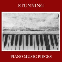 #13 Stunning Piano Music Pieces — Easy Listening Music, Classical Piano Academy, Relaxing Classical Piano Music
