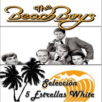 The Beach Boys, Selección 5 Estrellas White — The Beach Boys