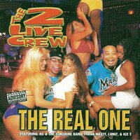 Real One — The 2 Live Crew