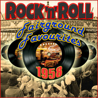 1958 Rock'n'Roll Fairground Favourites — сборник