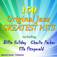 150 Original Jazz Greatest Hits — сборник