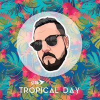 Tropical Day — G.No