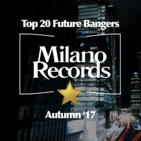 Top 20 Future Bangers (Autumn '17) — сборник