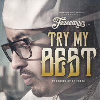 Try My Best — Friscasso