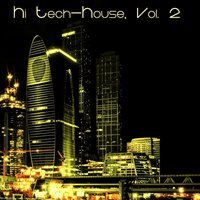 Hi Tech-House, Vol. 2 - Only for Dj's Only — сборник