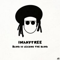Blind Is Leading the Blind — Imanytree