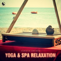 Yoga & Spa Relaxation — сборник