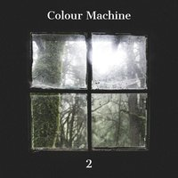 2 — Colour Machine