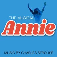 Annie — The West End Orchestra & Singers, Charles Strouse, Gordon Lorenz