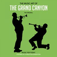 The Music Art of The Grand Canyon — сборник
