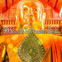 59 Sounds To Promote Reiki — Massage Therapy Music