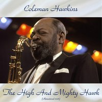 The High And Mighty Hawk — Coleman Hawkins, Hank Jones / Buck Clayton