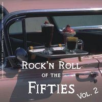 Rock'n Roll of the Fifties, Vol. 2 — сборник