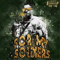 For My Soldiers — Spizzypm