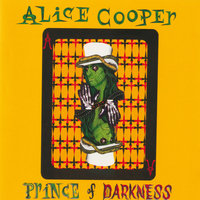 Prince Of Darkness — Alice Cooper