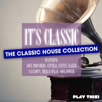 It's Classic - the Classic House Collection — сборник