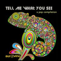 Tell Me What You See - A Pop Compilation — сборник