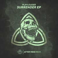 Surrender — Playlouder