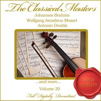 The Classical Masters, Vol. 20 — Вольфганг Амадей Моцарт, Иоганнес Брамс, Антонин Дворжак