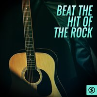 Beat The Hit Of The Rock — сборник