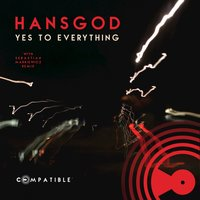 Yes to Everything — Hansgod