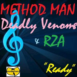 Ready — Method Man, RZA, Deadly Venoms, Method Man, Deadly Venoms, RZA