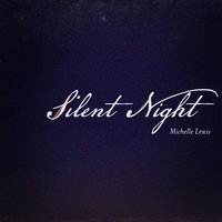 Silent Night — Michelle Lewis