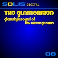 Glamstylesound of the Underground — The Glamonizer