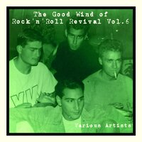 The Good Wind of Rock'n'roll Revival, Vol. 6 — сборник