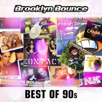 Best of the 90's — Brooklyn Bounce