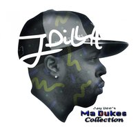 Jay Dee's Ma Dukes Collection — J Dilla