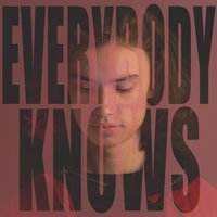 Everybody Knows — Leo Tera