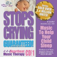 "Baby-Go-to-Sleep ""Stops Crying"" Original Heartbeat Lullabies — Heartbeat Lullabies Singers"