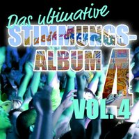 Das ultimative Stimmungs Album, Vol. 4 — сборник