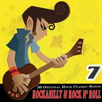 Rockabilly & Rock n' Roll Vol. 7 — сборник