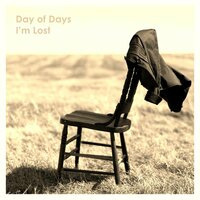 I'm Lost — Day Of Days