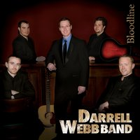 Bloodline — Darrell Webb Band