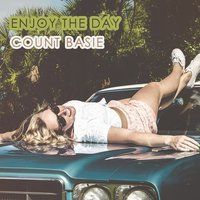 Enjoy The Day — Count Basie