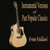 Instrumental Versions of Past Popular Classics - Free Fallin' — The O'Neill Brothers Group