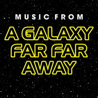 Music from a Galaxy Far Far Away — The Riverfront Studio Orchestra