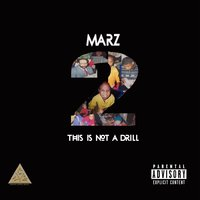 This Is Not a Drill 2 — Marz