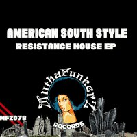 Resistance House EP — American South Style