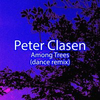 Among Trees — Peter Clasen