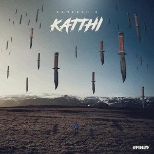 Santesh - Katthi