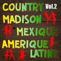 Country, madison : mexique, amérique du sud, vol. 2 — Multi-interprètes