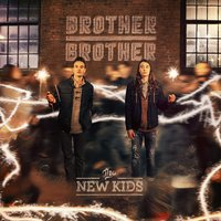 The New Kids — Brother Brother
