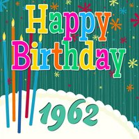Happy Birthday 1962 — The Birthday Singers