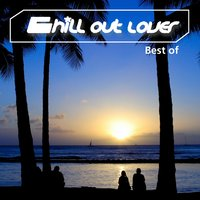 Chill out Lover - Best Of — сборник