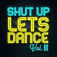 Shut Up Lets Dance — сборник