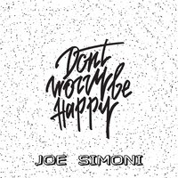 Don't Worry Be Happy — Joe Simoni